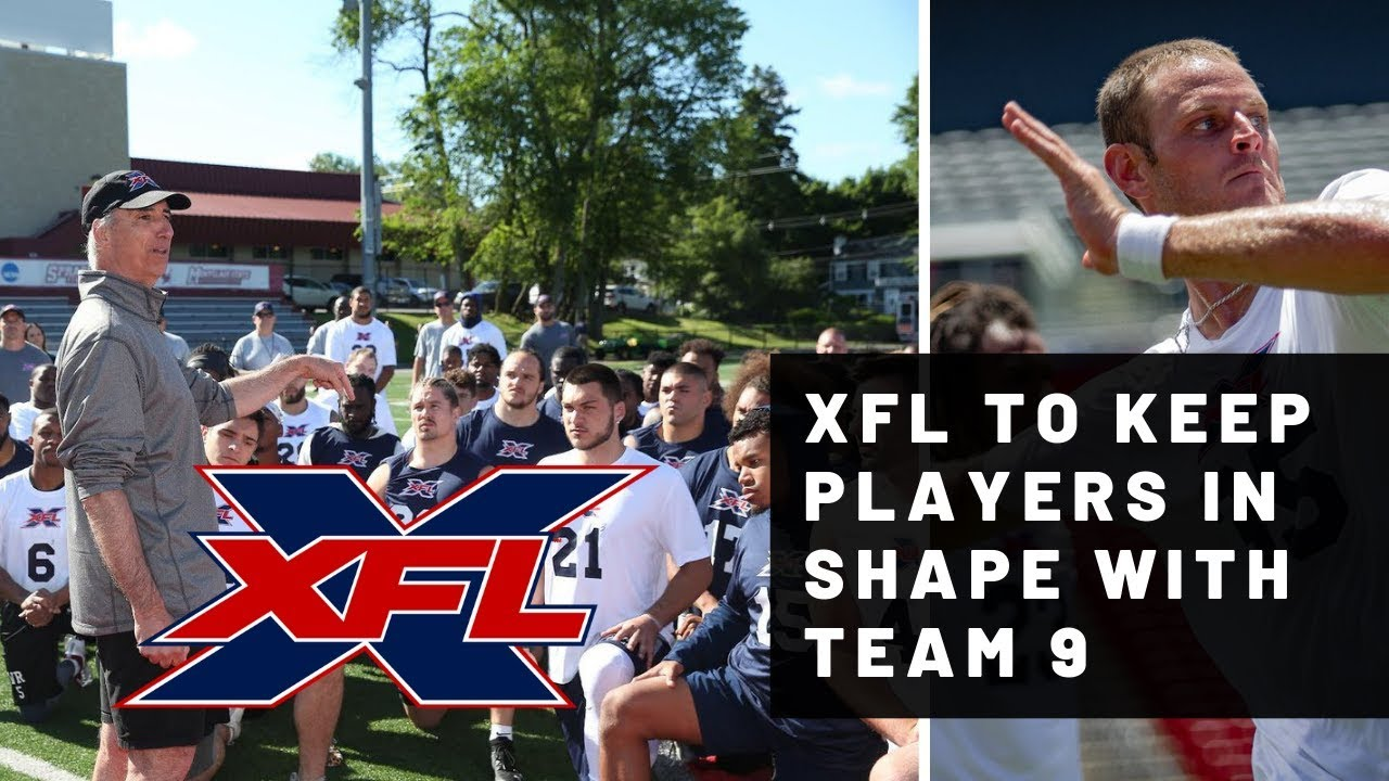 Xfl To Keep Players In Shape With Team 9 In Case Of Injuries