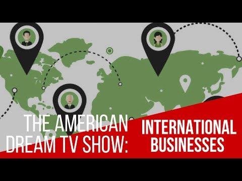 The American Dream: International Businesses