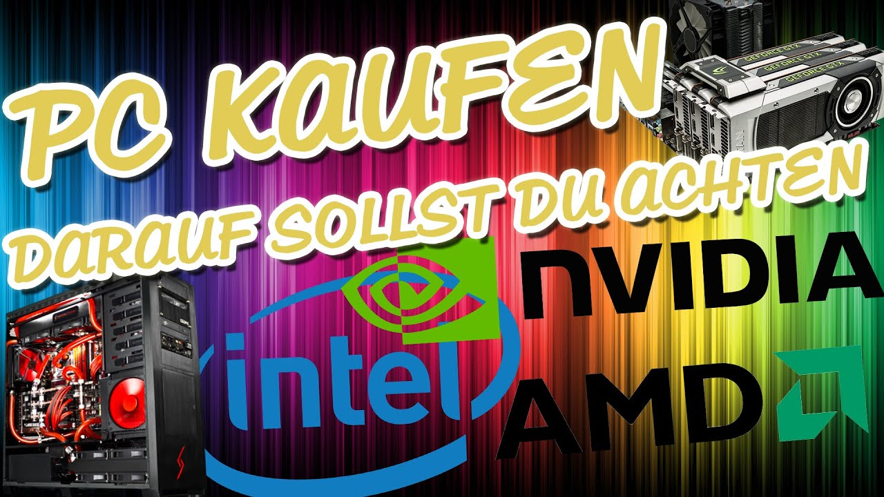 Pc Kaufen Darauf Solltest Du Achten Germandeutsch Hd Youtube