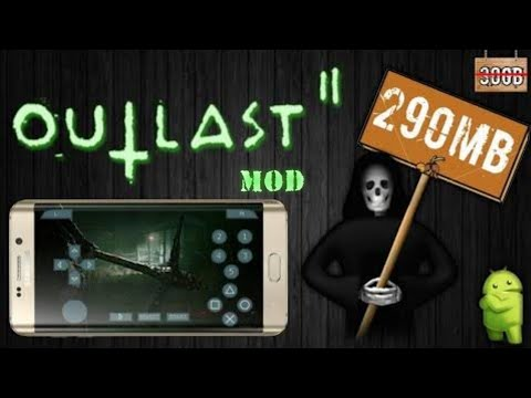 How to download outlast 2 for android and game play   100% working.