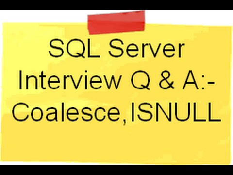 SQL Server interview question  :- What is use of Coalesce and ISNULL ( SQL Server training)?