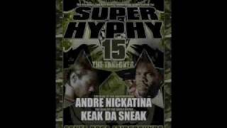 Super Hyphy - Keak Da Sneak