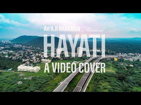 Hayati Video Cover Song | MD Afridi | A.R Rahman