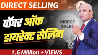 """""""Power of direct selling"""""""