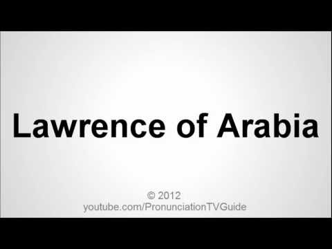 How to pronounce Lawrence of Arabia
