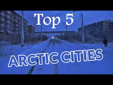 Top 5 largest cities north of the arctic circle