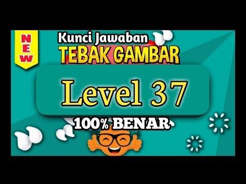 Kunci Jawaban Tebak Gambar Level 37 Tiga Puluh Tujuh Update Terbaru 2020 Youtube