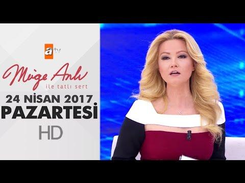 Müge Anlı İle Tatlı Sert 24 Nisan 2017 - 1829. Bölüm - atv