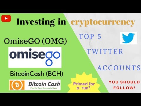 BCH and OMG Ready to RUN?! | 5 Crypto Twitter Accounts to Follow | Investing in Cryptocurrency