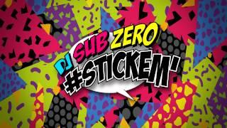 DJ SUB ZERO - STICKEM