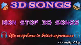 3d non stop hindi latest songs use earphone or headphones 🎧🎧