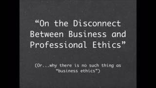 Business Ethics vs Professional Ethics