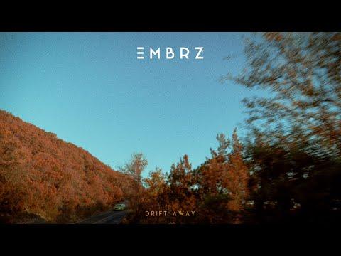 Смотреть клип Embrz - Drift Away