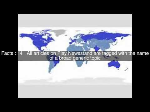 Google Play Newsstand Top  #23 Facts