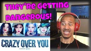 BLACKPINK 'Crazy Over You' Lyrics (Reaction)