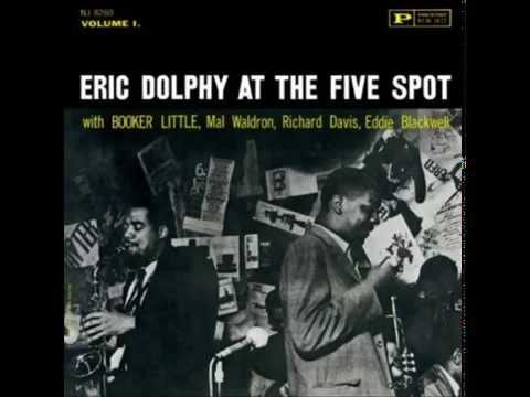 Eric Dolphy & Booker Little Quintet - The Prophet