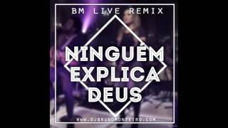 ninguem explica deus preto no branco bm live remix