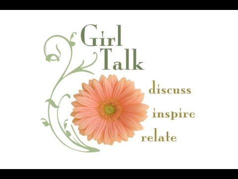 Girl Talk   Episode 385   5/18/17
