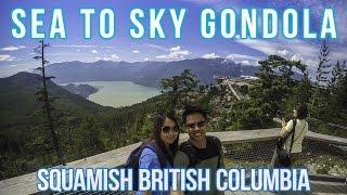 The Amazing Sea to Sky Gondola Squamish British Columbia