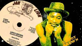 "Leroy Brown & General Charghand - Gone Gone 12""   1979"