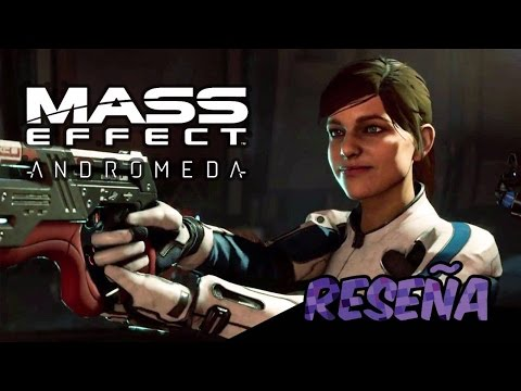 Reseña Mass Effect Andromeda - Habacuc TV