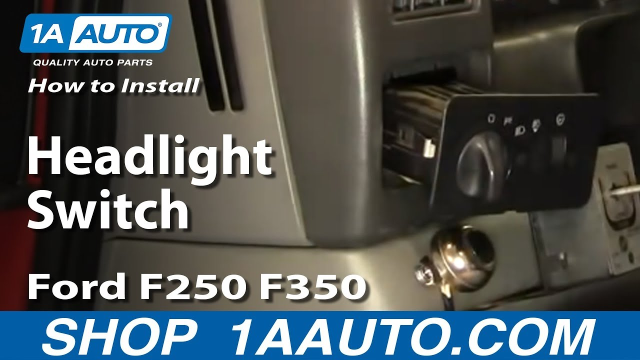 How To Install Replace Headlight Switch Ford F250 F350 01