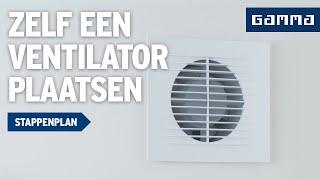 Ventilator plaatsen in badkamer - Klustips | GAMMA België