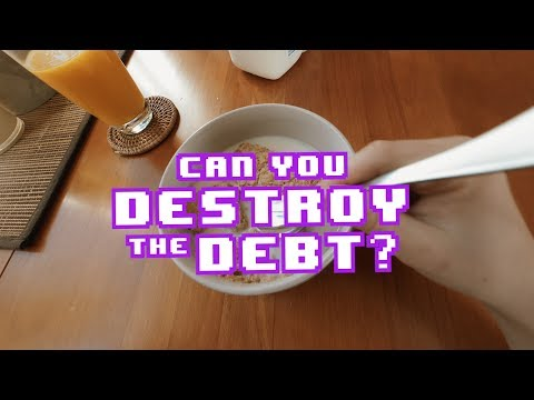 Can you Destroy the Debt?  (Interactive Video)