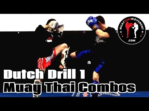 Dutch Drill 1 - Muay Thai Combos