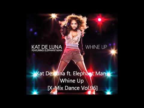 Kat De Luna ft. Elephant Man - Whine Up (X-Mix Dance Vol.96) HD