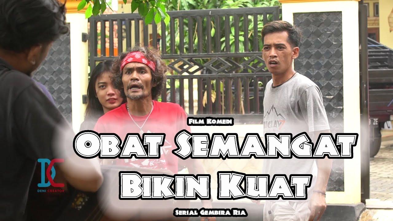 Film Komedi - Obat Semangat Bikin Kuat - Eps 38 Serial Gembira Ria