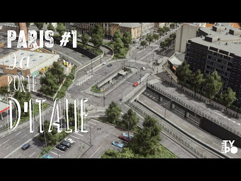 Cities Skylines : Paris Project - XIII ème Arrondissement - Porte D'Italie -  (Ep.1)