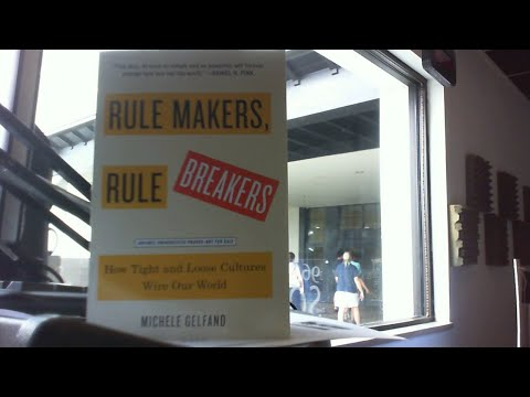 Michele Gelfand Interview - Rule Makers Rule Breakers