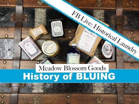 FBLIVE: History Of Laundry Bluing I MBG I LBCC Historical Apothecary