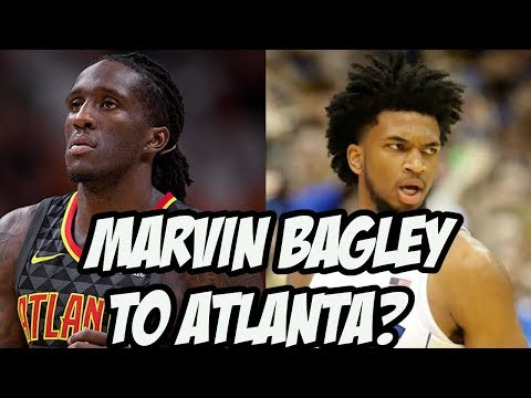 Who Should The Atlanta Hawks Draft? | Marvin Bagley?
