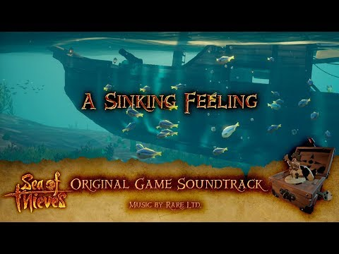 Sea of Thieves Soundtrack: A Sinking Feeling