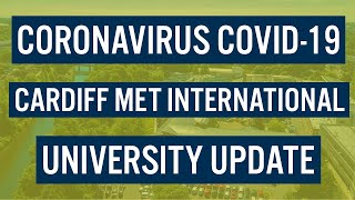 Coronavirus Covid-19 : Cardiff Met University Update - Study In The Uk | Cardiff Met International