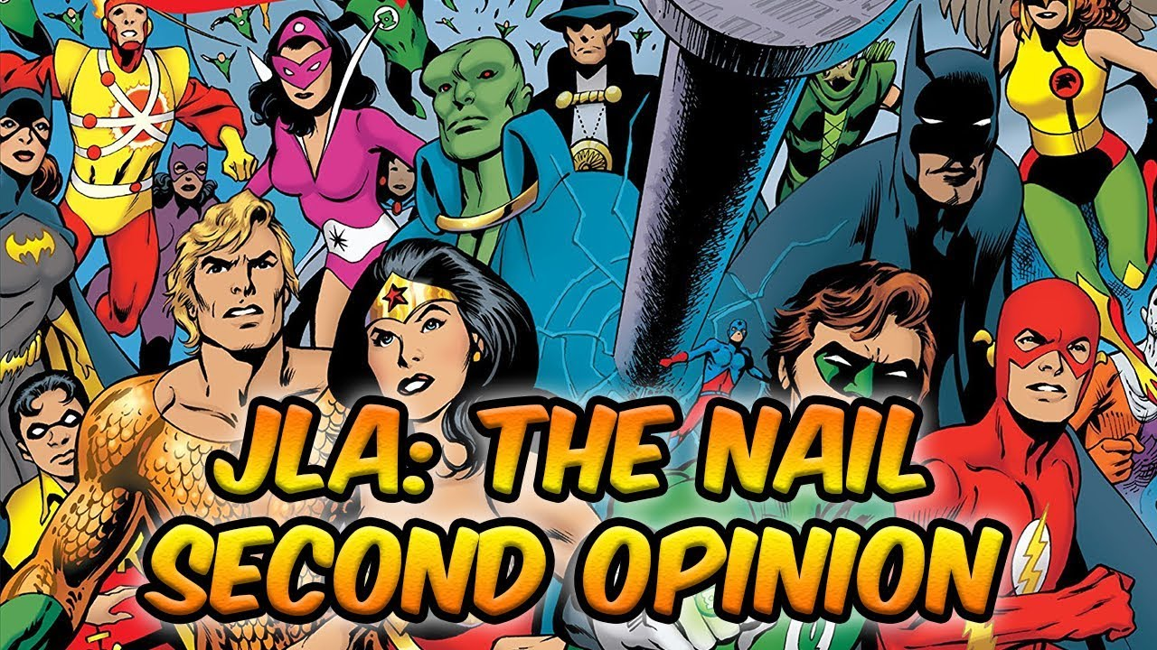 JLA: The Nail - Jim\'s Second Opinion - YouTube