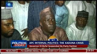 Kaduna APC Crisis: Gov. El-Rufai Suspended By Party Faction |Politics Today|