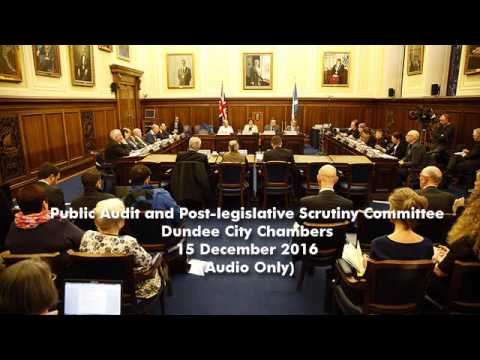 Public Audit and Post-legislative Scrutiny Committee - Scottish Parliament: 15th December 2016