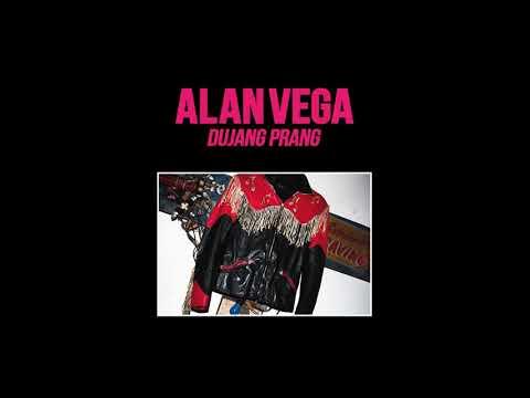 Alan Vega - Dujang Prang - A1 - Dujang Prang