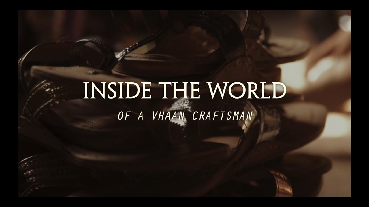 Inside The World of a Vhaan Craftsman