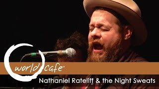 """Nathaniel Rateliff & the Night Sweats - """"I've Been Failing"""" (Recorded Live for World Cafe)"""