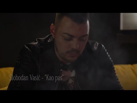 Slobodan Vasić - Kao pas - (Official Video 2019)