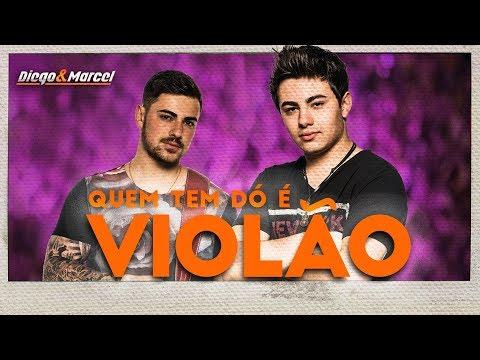 Diego & Marcel - Quem tem dó é violão