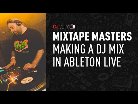 Mixtape Masters: Making a DJ Mix in Ableton Live