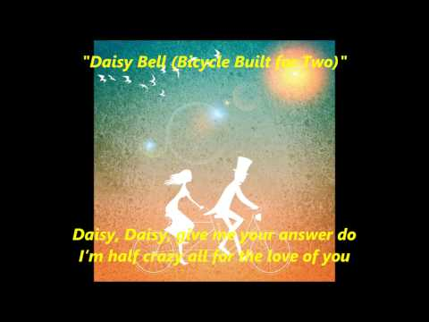 """""""Daisy Bell (Bicycle Built for Two)"""" words lyrics popular favorite  sing along song songs"""