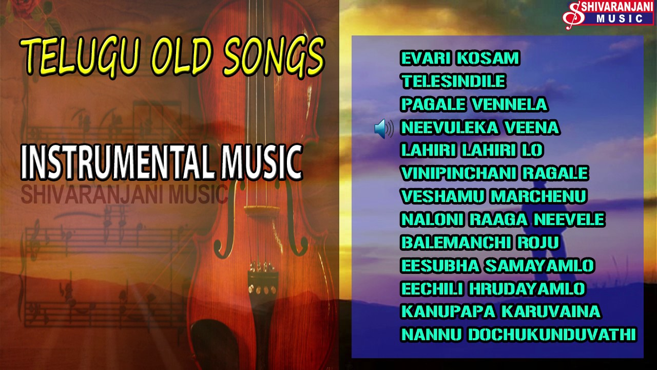 Telugu Old Songs Instrumentral Music Movies Shivaranjani