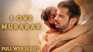 Love Mubarak I First Episode I Gay Themed Web Series