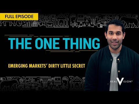 What Are Emerging Markets And How Are They Traded? | The One Thing | Real Vision™